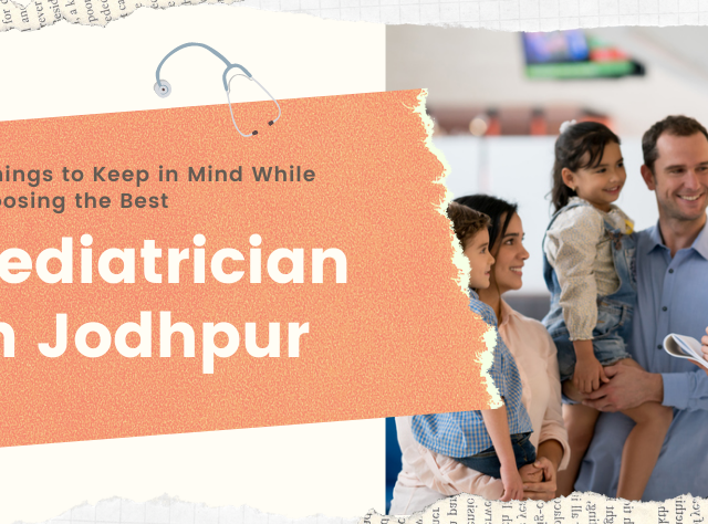 best Pediatrician in Jodhpur