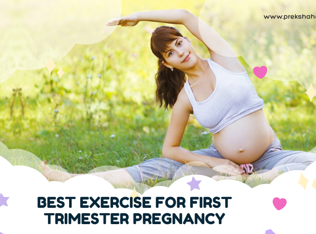 5 Best Exercise For First Trimester