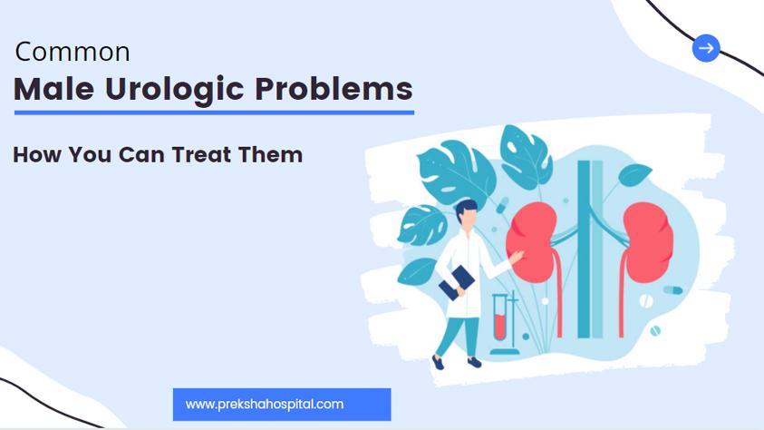 Common Male Urologic Problems
